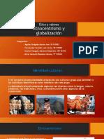Etnocentrismo y globalizacion