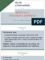 Mod. 1 - Aula 14 - Desencarnação - 2018-05-03