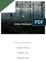Budget Planning in Indian Railways