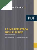 La matematica nelle Slide