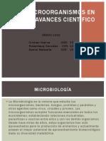 LOS MICROORGANISMOS EN LOS AVANCES CIENTIFICO.pptx
