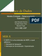 Banco de Dados. Modelo Entidade Relacionamento Estendido DCC IME USP. João Eduardo Ferreira Osvaldo Kotaro Takai Marcelo Finger - PDF