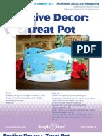 Festive Decor -Treat Pots by Michelle Jackson-Mogford