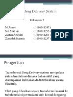 Transdermal Drug Delivery System  kelompok 7