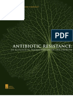 Antibiotic Resistance - An Ecological Perspective on an Old Problem