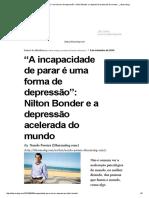 """""""A incapacidade de parar é uma forma de depressão""""_ Nilton Bonder e a depressão acelerada do mundo – _ dharmalog"""