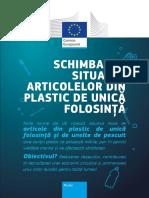 Schimbarea Situației Articolelor Din Plastic de Unică Folosință