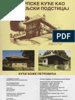 Старе Српске Куће као Градитељски Подстицај - Божидар Петровић