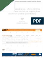 Inicial – Ação de cobrança – valores pretéritos ao ajuizamento de Mandado de Segurança que reconheceu direito à aposentadoria