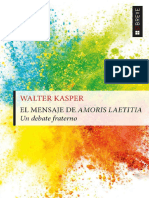 EL MENSAJE DE AMORIS LAETITIA. Un debate fraterno - WALTER KASPER