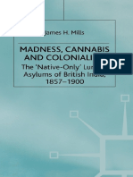 Madness, Cannabis and Colonialism