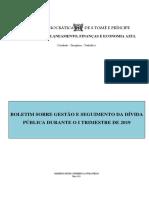 Boletim sobre Gestao e Seguimento da Divida Publica - I Trimestre 2019