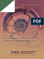"""""""Catálogo de cerámicas históricas de Buenos Aires (siglos XVI-XX) con notas sobre la región del Río de la Plata"""""""
