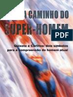 00588 - A Caminho do Super-Homem - Quixote e Carlitos_Dois Símbolos para a Compreensão do Homem Atual