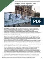 Para frenar violencia contra la prensa, el gobierno debe comprometerse a una política integral de protección _ Artículo 19.pdf