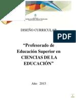 DISEÑO CURRICULAR. Profesorado en Ciencias de la Educación (1).pdf
