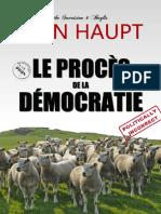 Haupt Jean - Le procès de la démocratie