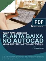 Manual Como Desenhar Uma Planta Baixa no AutoCAD Mesmo que Você Não Tenha Experiência.pdf