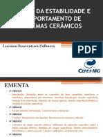 00_Introdução disciplina e Ligações Químicas_Estudo da estabilidade e comportamento de sistemas cerâmicos
