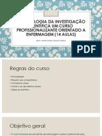 Metodologia da investigação científica um curso profissionalizante orientado a enfermagem