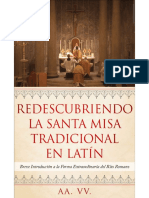 AA. VV., Redescubriendo la Santa Misa Tradicional en Latín , Ed. Militantis, Costa Rica, 2019.