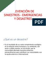 PREVENCIÓN DE SINIESTROS - EMERGENCIAS Y DESASTRES