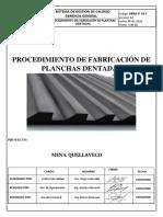PROCEDIMIENTO DE FABRICACION DE PLANCHAS DENTADAS.