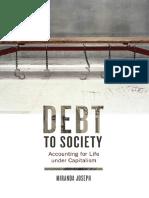 Miranda Joseph, Debt to Society