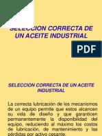 SELECCION CORRECTA DE UN ACEITE INDUSTRIAL