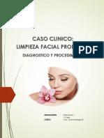 CASO CLINICO COSMETOLOGIA-DIAGNOSTICO FACIAL Y PROCEDIMIENTO