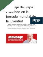 Mensaje del Papa Francisco en la jornada mundial de la juventud
