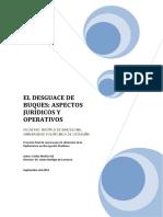 EL DESGUACE DE BUQUES.ASPECTOS JURÍDICOS Y OPERATIVOS