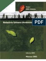 Informe GEO Projeto Geo Cidades - Relatório Ambiental Urbano Integrado Manaus