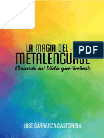La magia del metalenguaje - Creando la vida que deseas