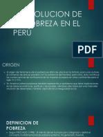 LA EVOLUCION DE LA POBREZA EN EL PERÚ 45.pptx