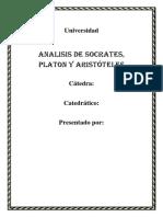 ANALISIS DE FILOSIA DE SOCRATES,PLATON Y ARISTOTELES