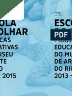 Práticas educativas do Museu de Arte do Rio (2013-2015)