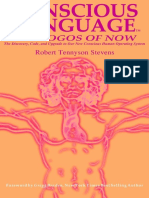 Robert Tennyson Stevens - Conscious Language_ The Logos of Now ~ The Discovery, Code, and Upgrade To Our New Conscious Human Operating System (2014)