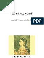 Zeb un Nisa Mahkfi (the Poetess)