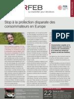 Stop à la protection disparate des consommateurs en Europe, Infor FEB 40, 9 décembre 2010