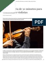 Rotina diária de 30 minutos para violinistas e violistas _ Artigo The Strad
