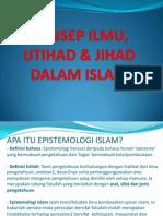 1 Konsep Ilmu, Ijtihad & Jihad Dalam Islam
