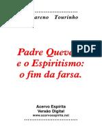 Padre Quevedo e o Espiritismo_ o fim da farsa.