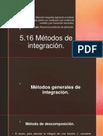 5.16 Métodos de Integración.