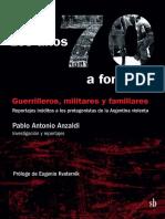 Los Años 70 A Fondo - Pablo Antonio Anzaldi