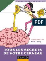 Tous Les Secrets de Notre Cerveau