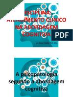 A psicopatologia segundo a abordagem cognitiva - 2018