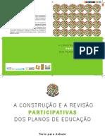 A construção e a revisão participativa dos Planos de Educação