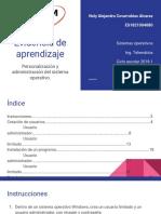 Personalización y administración del sistema operativo.