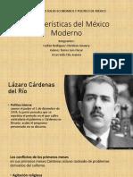 Carcateristicas del Mexico moderno